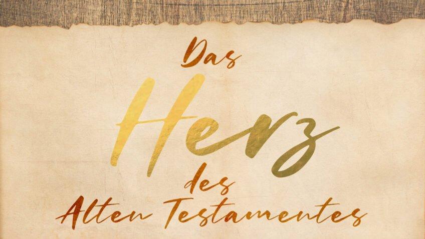 Das Herz des alten Testamentes